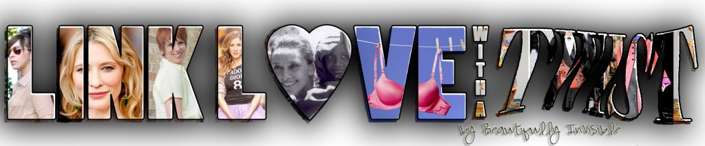 link love blog event  LINK LOVE with a TWIST, May 16, 2011